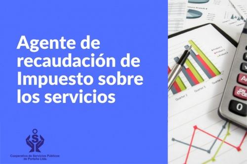 Agente de recaudacion de impuesto sobre los servicios