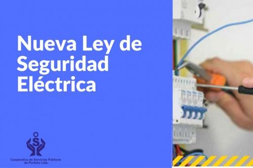 Nueva Ley de seguridad Eléctrica